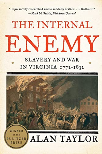 9780393349733: The Internal Enemy: Slavery and War in Virginia, 1772-1832
