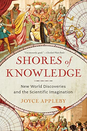 9780393349795: Shores of Knowledge: New World Discoveries and the Scientific Imagination