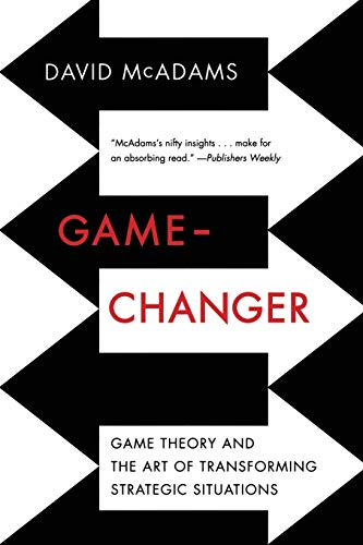 9780393349894: Game-Changer: Game Theory and the Art of Transforming Strategic Situations