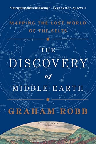 9780393349924: The Discovery of Middle Earth: Mapping the Lost World of the Celts