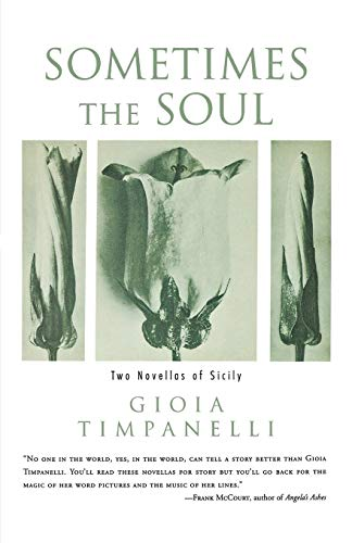 9780393350104: Sometimes the Soul: Two Novellas of Sicily