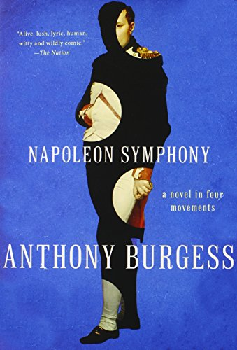 9780393350159: Napoleon Symphony: A Novel in Four Movements