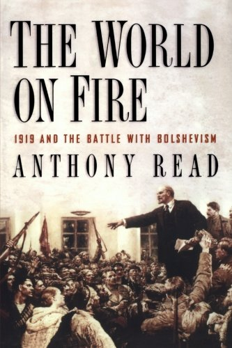 9780393350296: The World on Fire: 1919 and the Battle with Bolshevism