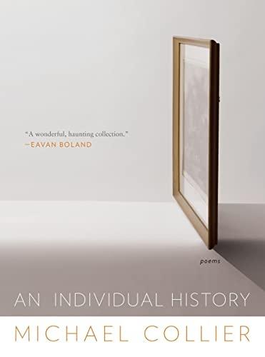 9780393350319: An Individual History: Poems