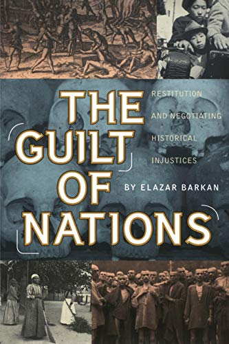 9780393350357: The Guilt of Nations: Restitution and Negotiating Historical Injustices