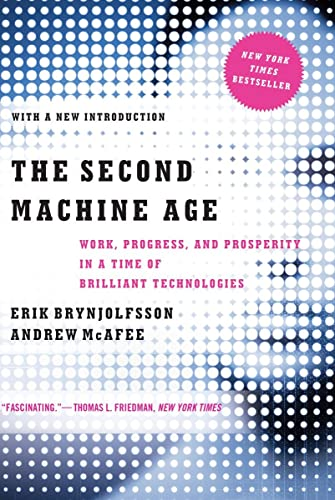 9780393350647: The Second Machine Age: Work, Progress, and Prosperity in a Time of Brilliant Technologies