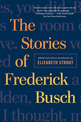 9780393350760: The Stories of Frederick Busch