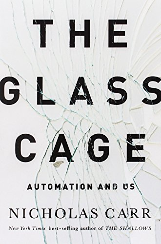 9780393350777: Glass Cage: Automation and Us