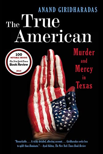9780393350791: The True American: Murder and Mercy in Texas