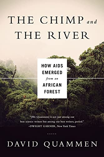 9780393350845: The Chimp and the River: How AIDS Emerged from an African Forest