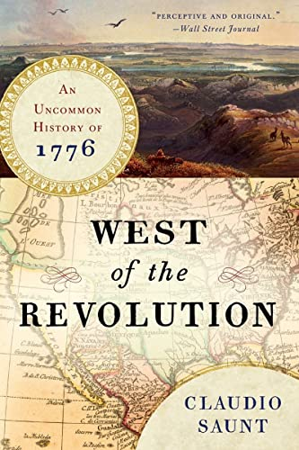 9780393351156: West of the Revolution: An Uncommon History of 1776