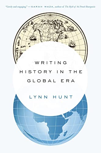 9780393351170: Writing History in the Global Era