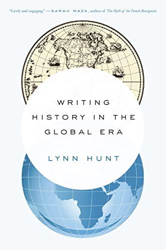 9780393351170: Writing History in the Global Era