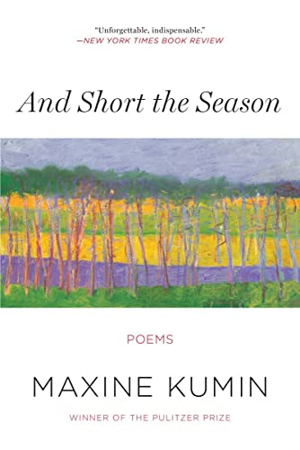9780393351187: And Short the Season: Poems