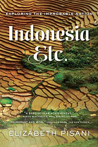 9780393351279: Indonesia, Etc.: Exploring the Improbable Nation