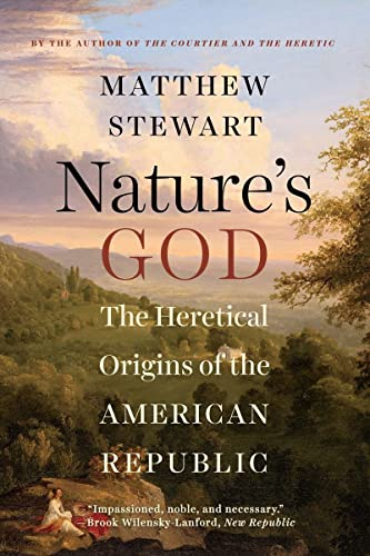 9780393351293: Nature's God: The Heretical Origins of the American Republic