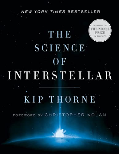 The Science of Interstellar: Thorne, Kip