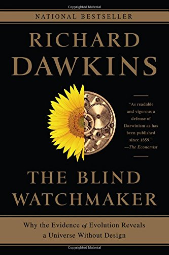 9780393351491: The Blind Watchmaker: Why the Evidence of Evolution Reveals a Universe Without Design