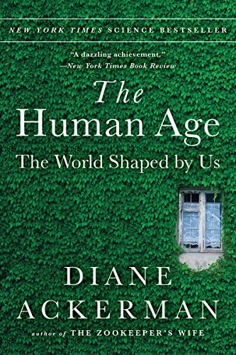 9780393351644: The Human Age: The World Shaped By Us