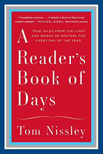 9780393351699: A Reader's Book of Days: True Tales from the Lives and Works of Writers for Every Day of the Year
