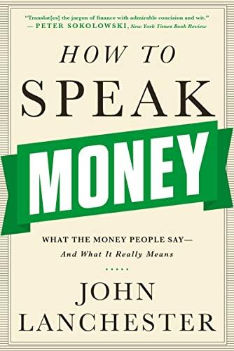 9780393351705: How to Speak Money 8211 What the Mon
