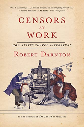 9780393351804: Censors at Work: How States Shaped Literature