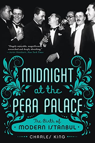 9780393351866: Midnight at the Pera Palace: The Birth of Modern Istanbul