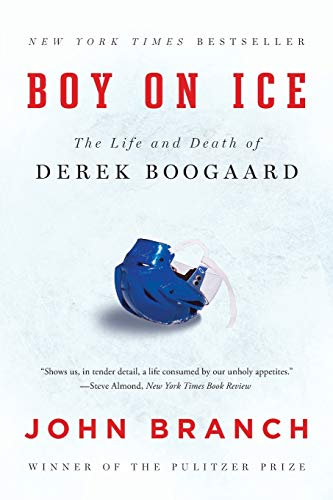 9780393351910: Boy on Ice: The Life and Death of Derek Boogaard