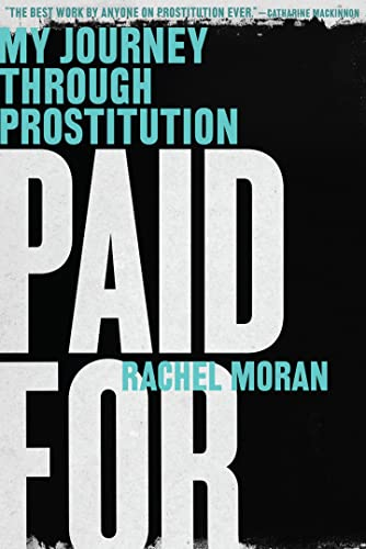 9780393351972: Paid For - My Journey Through Prostitution