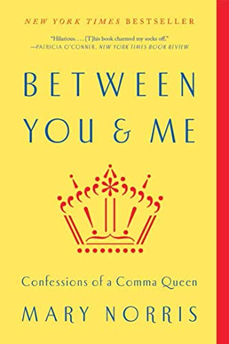9780393352146: Between You & Me: Confessions of a Comma Queen