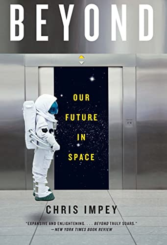 9780393352153: Beyond: Our Future in Space