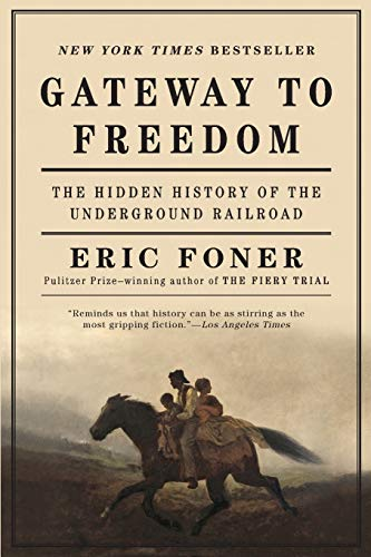 9780393352191: Gateway to Freedom: The Hidden History of the Underground Railroad