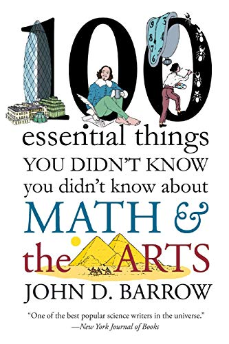 9780393352221: 100 Essential Things You Didn't Know You Didnt Know about Math and the Arts