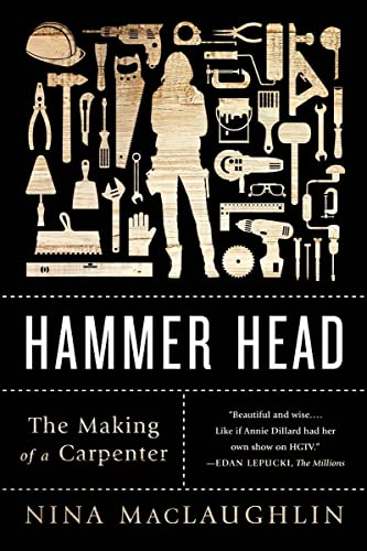 9780393352320: Hammer Head: The Making of a Carpenter
