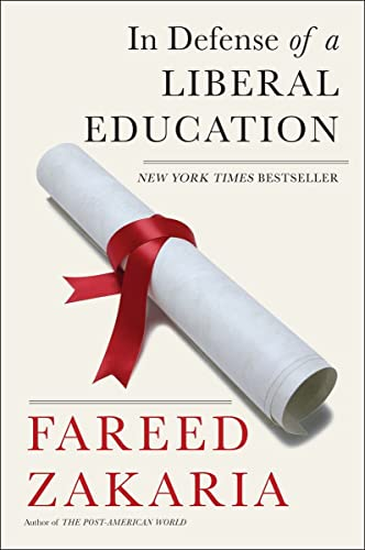 In Defense of a Liberal Education (Paperback): Fareed Zakaria