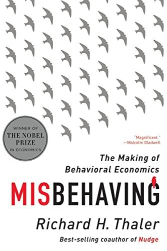 9780393352795: Misbehaving: The Making of Behavioral Economics