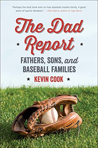 9780393352856: The Dad Report: Fathers, Sons, and Baseball Families