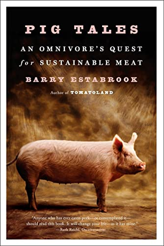 9780393352931: Pig Tales: An Omnivore's Quest for Sustainable Meat