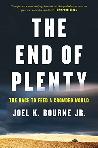 9780393352962: The End of Plenty: The Race to Feed a Crowded World
