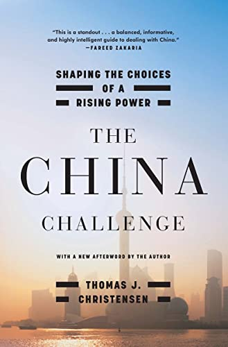9780393352993: The China Challenge: Shaping the Choices of a Rising Power