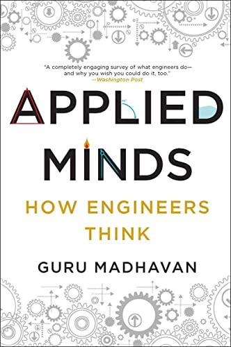 9780393353013: Applied Minds: How Engineers Think