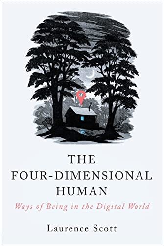 9780393353075: The Four-Dimensional Human: Ways of Being in the Digital World