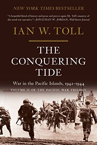 9780393353204: The Conquering Tide: War in the Pacific Islands, 1942–1944 (Pacific War Trilogy, 2)