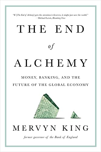 9780393353570: The End of Alchemy: Money, Banking, and the Future of the Global Economy