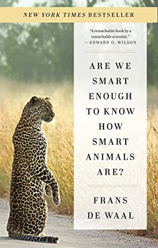 9780393353662: Are We Smart Enough to Know How Smart Animals Are?