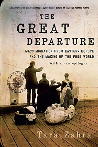 9780393353723: The Great Departure: Mass Migration from Eastern Europe and the Making of the Free World