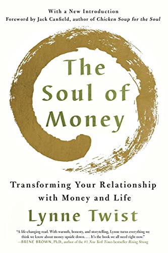 9780393353976: The Soul of Money: Transforming Your Relationship with Money and Life
