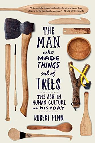 The Man Who Made Things Out of: Robert Penn