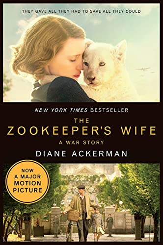 9780393354256: The Zookeeper's Wife: A War Story (Movie Tie-in) (Movie Tie-in Editions)