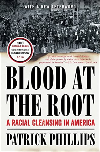 9780393354737: Blood at the Root: A Racial Cleansing in America